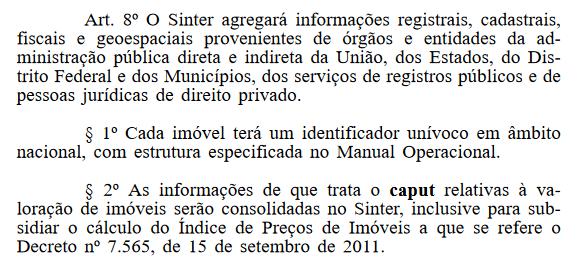 Decreto instituindo o Sistema Nacional de Gestão de Informações Territoriais (Sinter).